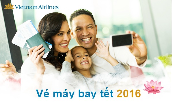 ve may bay tet 2016 cua vietnam airlines